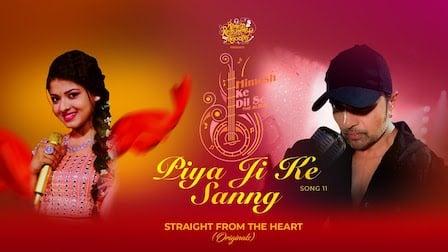 Piya Ji Ke Sanng Lyrics Himesh Reshammiya | Arunita Kanjilal