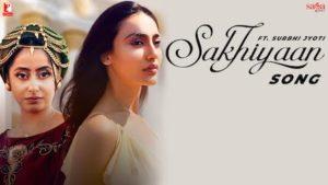Sakhiyaan Lyrics Simar Sethi