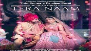 Tera Naam Lyrics Darshan Raval x Tulsi Kumar
